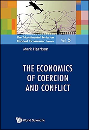 The Economics of Coercion and Conflict