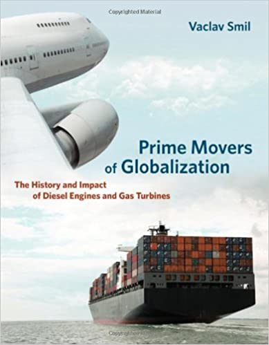Prime Movers of Globalization: The History of Diesel Engines and Gas Turbines